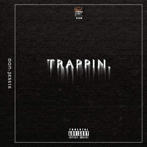 Don·Jessie 白玛说唱赋予生活能量 全新单曲《Trappin》力量来袭